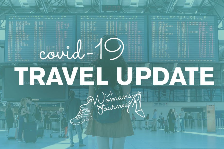 covid-19 travel update title over photo of woman traveling